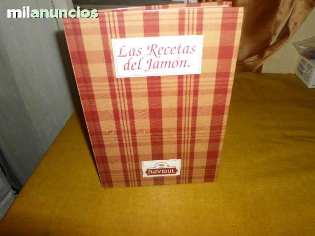 LIBRO LAS RECETAS DEL JAMON DE NAVIDUL