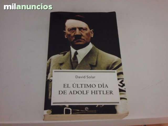 EL ULTIMO DIA DE ADOLF HITLER - foto 1