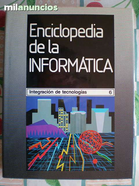 ENCICLOPEDIA DE LA INFORMÁTICA PLANETA 6 - foto 6
