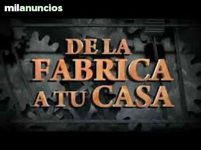 DE FABRICA A SU CASA TLF: 691188200