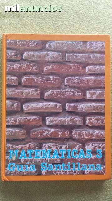 MATEMATICAS 3 GUIA SANTILLANA