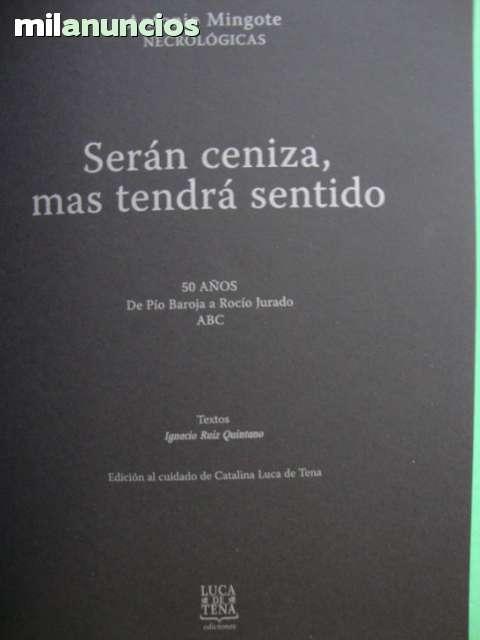 SERÁN CENIZA,  MAS TENDRÁ SENTIDO - foto 6