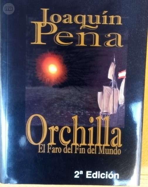 ORCHILLA:  EL FARO DEL FIN DEL MUNDO - foto 1
