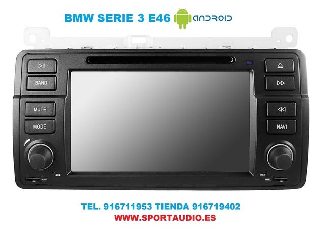 RADIO NAVEGADOR DVD BMW E46 ANDROID