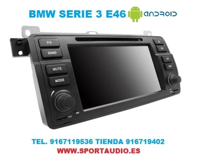 NAVEGADOR RADIO DVD BMW E46 ANDROID