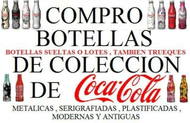 COMPRO BOTELLAS COCA COLA