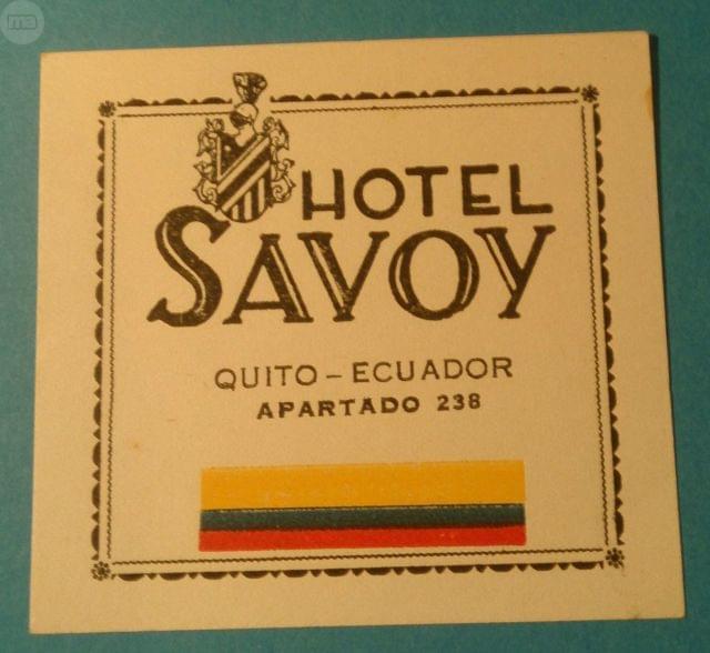 ETIQUETA HOTEL SAVOY, QUITO ECUADOR, usado segunda mano  Málaga