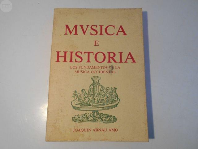 MÚSICA E HISTORIA (JOAQUÍN ARNAU AMO) - foto 1