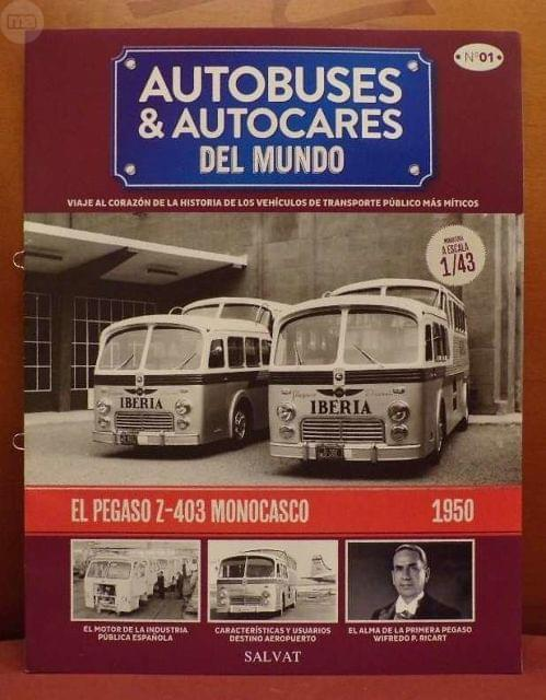 FASCICULO N 1 PEGASO Z-403 MONOCASCO DE