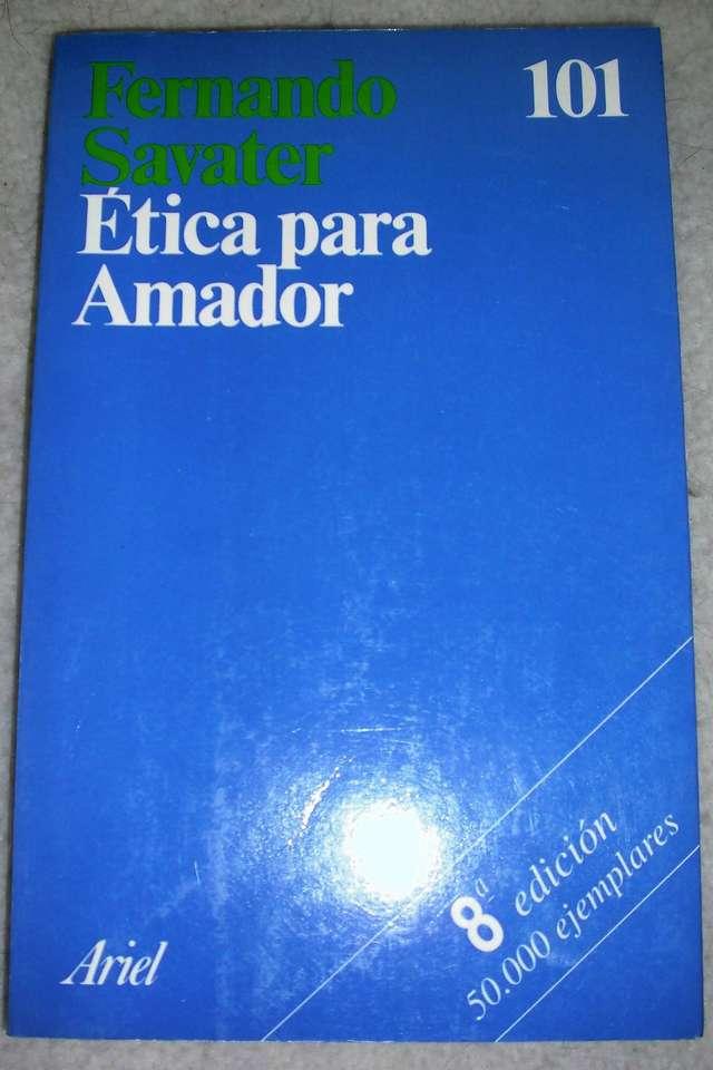 ÉTICA PARA AMADOR (FERNANDO SAVATER) - foto 1