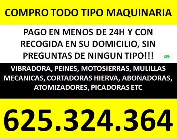 COMPRO TODO TIPO DE MAQUINARIA