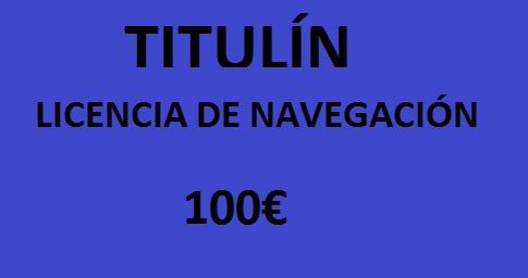 TITULIN - LICENCIA DE NAVEGACIÓN