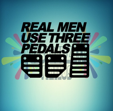 PEGATINA REAL MEN USE THREE PEDALS
