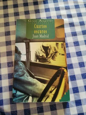 CUARTOS OSCUROS . JUAN MADRID