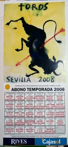 Cartel De Toros .Feria De Sevilla 2008.