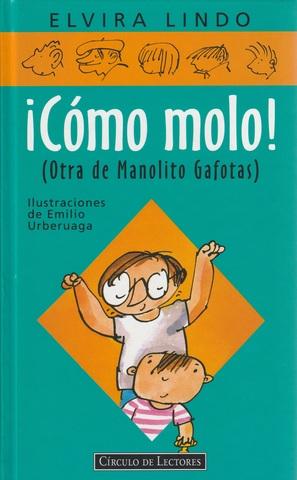MIL ANUNCIOS.COM - Libro ¡Cómo molo! (Manolito Gafotas)