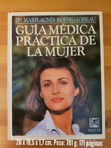 LIBRO GUÍA MÉDICA PRÁCTICA DE LA MUJER - foto 1