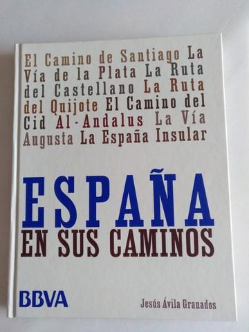 ESPAÑA EN SUS CAMINOS.  - foto 1