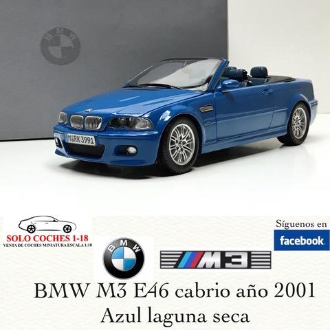 1 18 Bmw M3 E46 Cabrio 2001 Color Azul