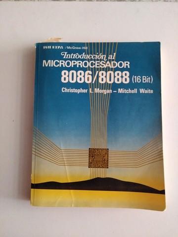 LIBRO INTRODUCCION AL MICRO 8086/8088 - foto 1