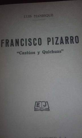FRANCISCO PIZARRO / LUIS MANRIQUE - foto 2