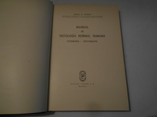 MANUAL DE HISTOLOGÍA NORMAL HUMANA(1947) - foto 2