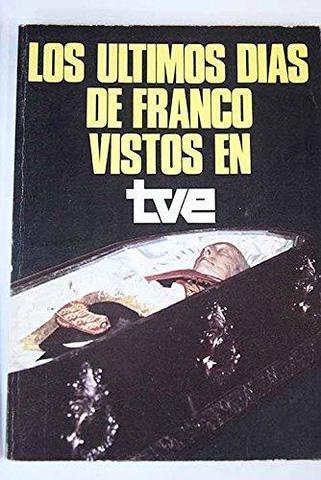 Libro Los Ultimos Dias De Franco En Tve
