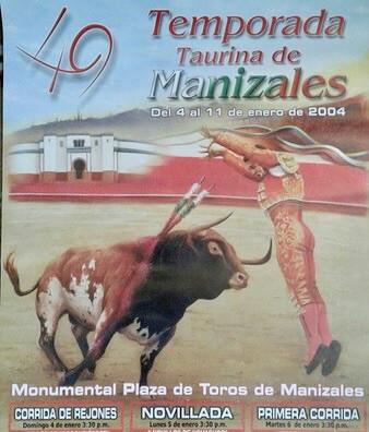 Cartel De Toros De Manizales  2004.