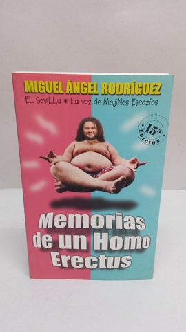 MEMORIAS DE UN HOMO ERECTUS - foto 1