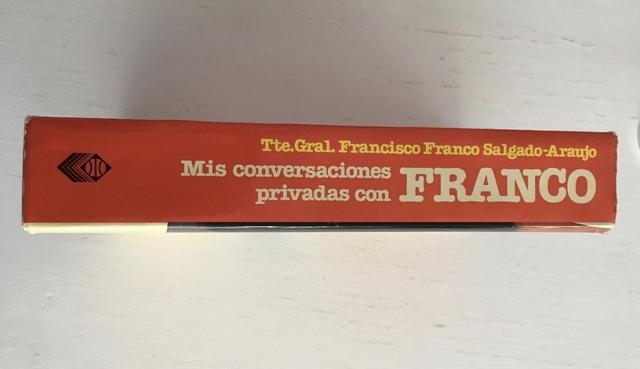 MIS CONVERSACIONES PRIVADAS CON FRANCO - foto 2