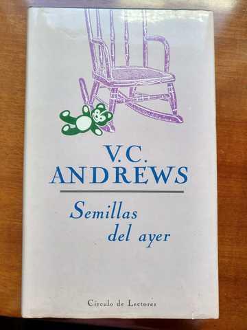 SEMILLAS DEL AYER.  V. C.  ANDREWS - foto 1