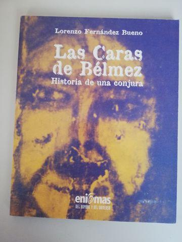 LAS CARAS DE BELMEZ.  HISTORIA DE UNA CO - foto 1