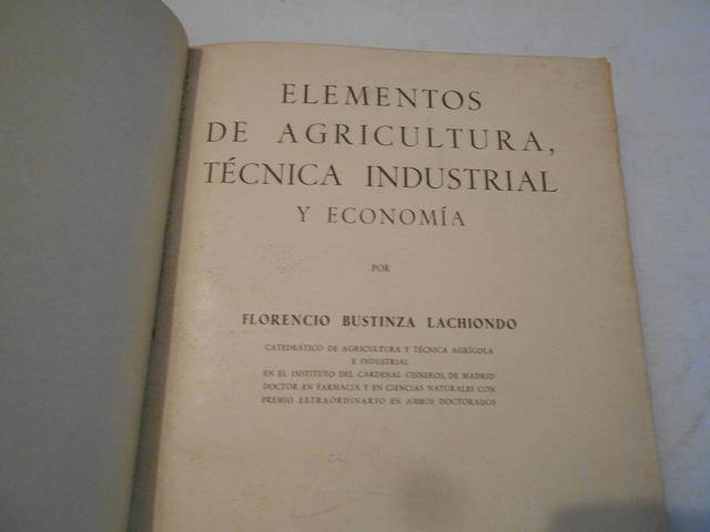 ELEMENTOS DE AGRICULTURA TÉCNICA (1935) - foto 2
