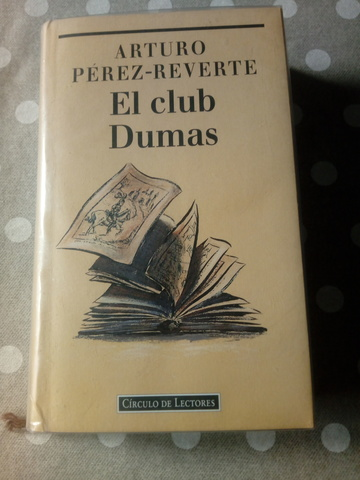 EL CLUB DUMAS,  PÉREZ-REVERTE - foto 1