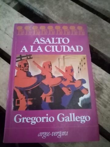 Asalto A La Ciudad Gregorio Gallego