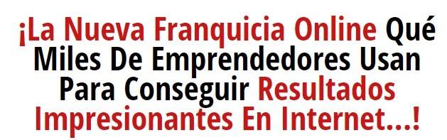 FRANQUICIA ONLINE OPORTUNIDAD DE NEGOCIO - foto 2