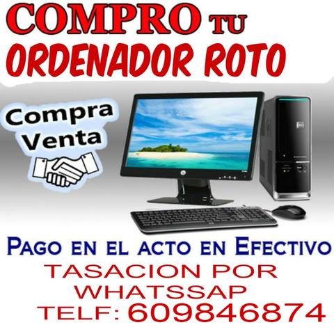 COMPRO ORDENADOR ROTO O FUNCIONANDO - foto 1
