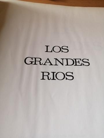 LOS GRANDES RIOS.  - foto 1