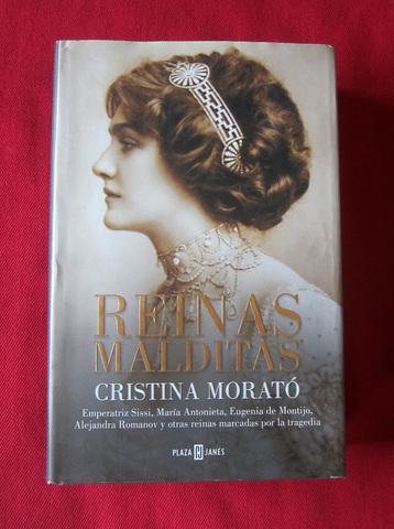 LIBRO REINAS MALDITAS DE CRISTINA MORATÓ - foto 1