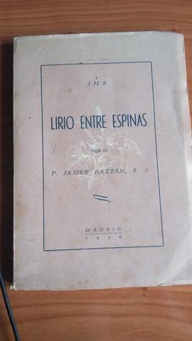 LIBRO 1949 LIRIO ENTRE ESPINAS - foto 1