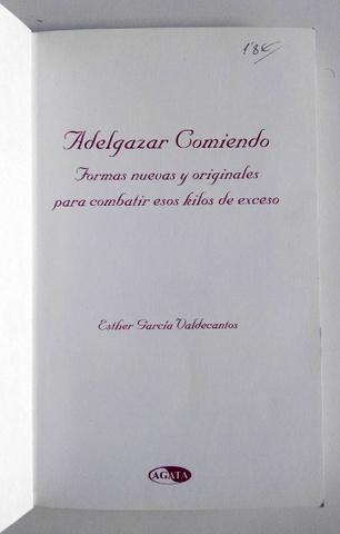 LIBRO ADELGAZAR COMIENDO - MADRID - foto 3