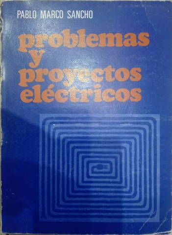 PROBLEMAS Y PROYECTOS ELÉCTRICOS.  - foto 1