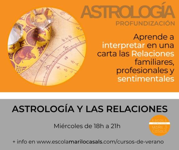 CURSO VERANO ASTROLOGÍA Y LAS RELACIONES - foto 1