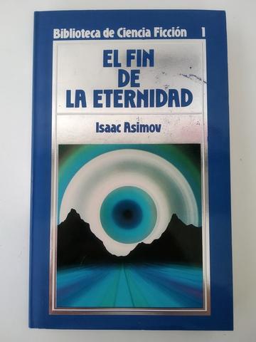 LIBRO - EL FIN DE LA ETERNIDAD - ASIMOV - foto 1
