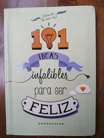101IDEAS INFALIBLES PARA SER FELIZ - foto 1