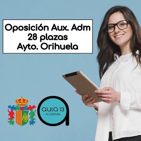 OPOSICIÓN AUX ADM AYTO ORIHUELA - foto 1