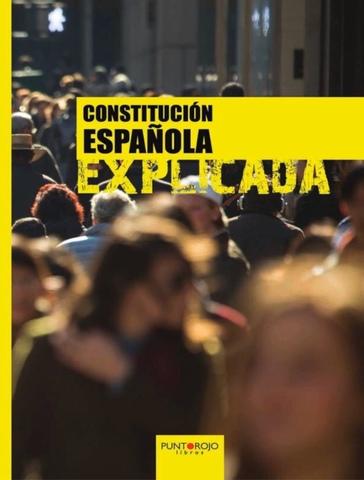 LIBRO CONSTITUCIÓN ESPAÑOLA EXPLICADA - foto 1