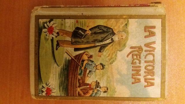 La Victoria Regina . Libro Antiguo