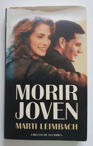 MORIR JOVEN (NOVELA DE MARTÍ LEIMBACH) - foto 1