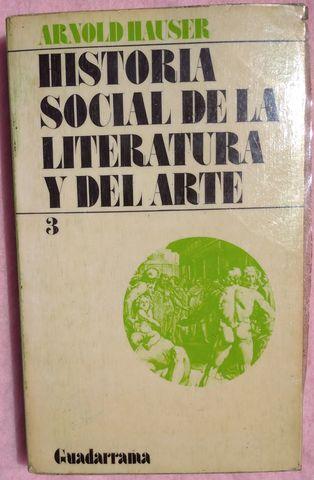 HISTORIA SOCIAL LITERATURA Y ARTE,  3 - foto 1